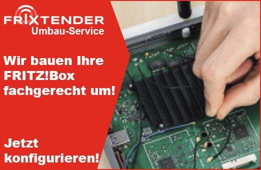 FriXtender Umbau-Serevice - Wir bauen Ihre FRITZ!Box fachgerecht um - Umbau jetzt beauftragen!