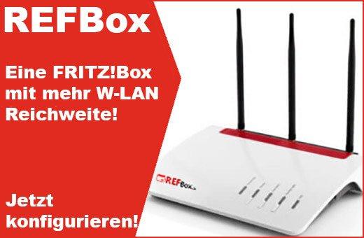 REFBox - Eine FRITZ!Box mit mehr W-LAN Reichweite - Jetzt konfigurieren!